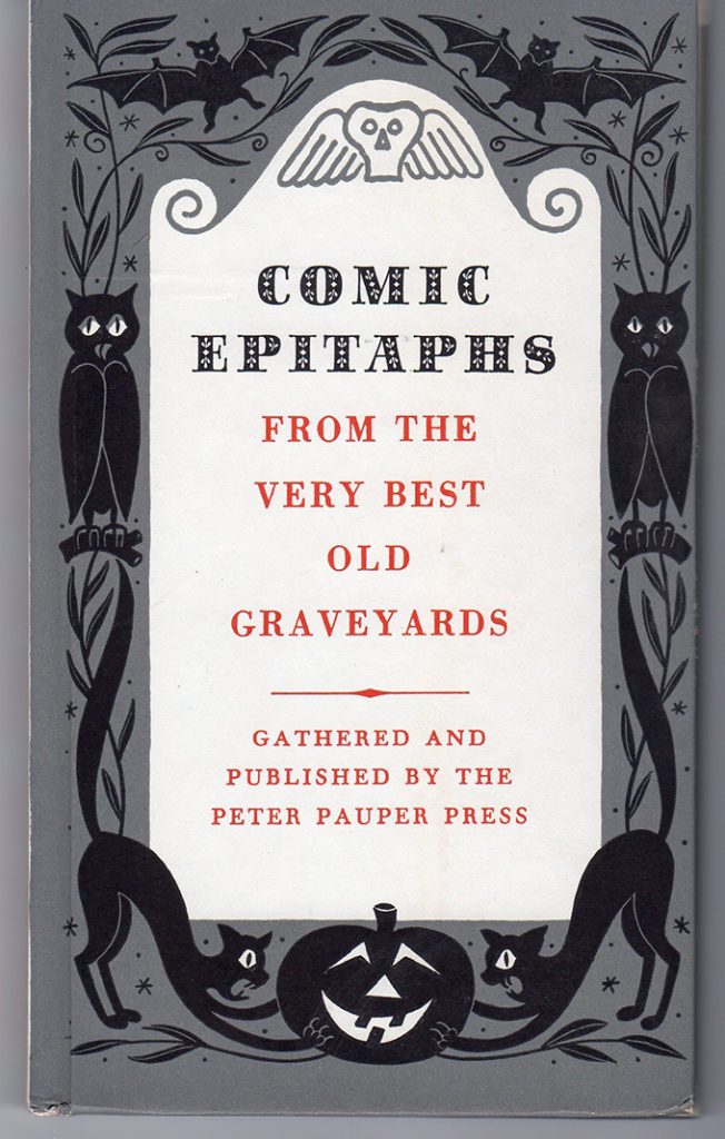Comic Epitaphs from the Very Best Old Graveyards